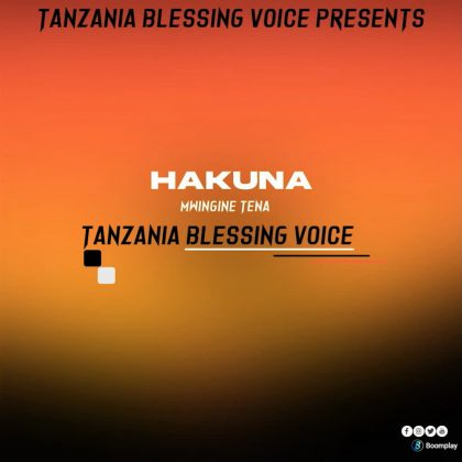 Download Audio by Tanzania Blessing Voice – Hakuna Mwingine Tena
