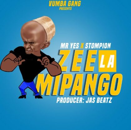 Download Audio by Mr Yes ft Stompion – Zee la Mipango