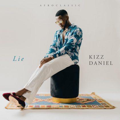 Download Audio by Kizz Daniel – Lie