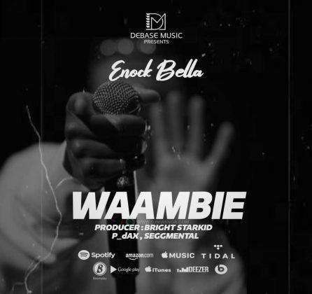 Download Audio by Enock Bella – Waambie