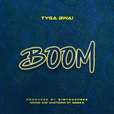 Download Audio by Tyga Bwai – Boom