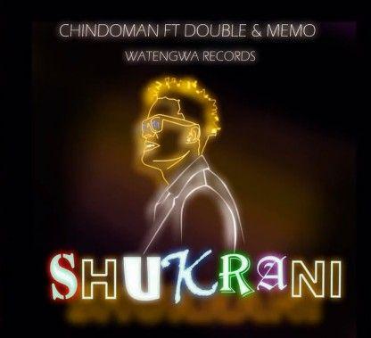 Download Audio by Chindoman ft Memo & Double Y – Shukrani