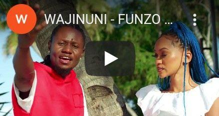 Download Video by Wajinuni – Funzo