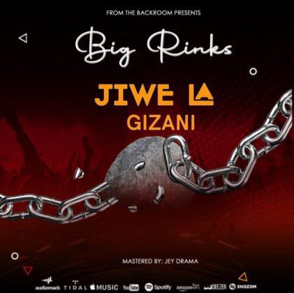 Download Audio by Big Rinks – Jiwe la Gizani