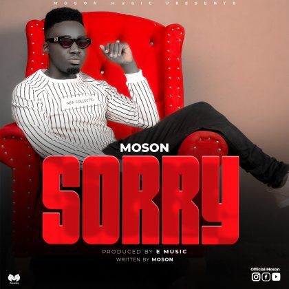 Download Audio by Moson – Sorry