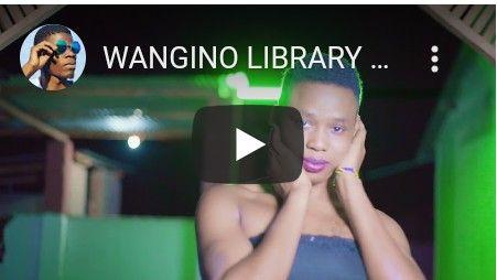 Download Video by Wangino Library – Mwendo