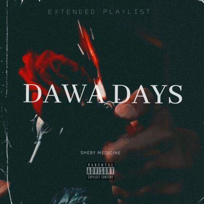 Download EP | Sheby Medicine – Dawa Days