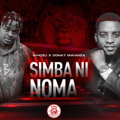 Download Audio by Whozu & Donat Mwanza – Simba Ni Noma
