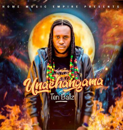 Download Audio by Ten Ballz – Unachangama