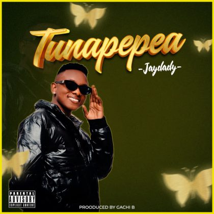 Download Audio by Jay Dady – Tunapepea