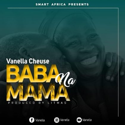 Download Audio by Vanella Cheusse – Baba na Mama