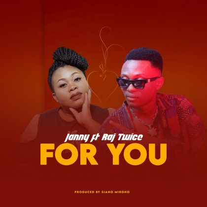 Download Audio by Janny ft Raj Twice – For You