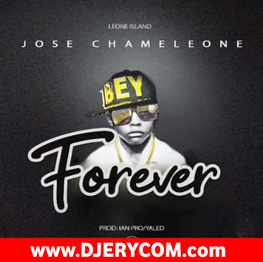 Download Audio by Jose Chameleone – Forever