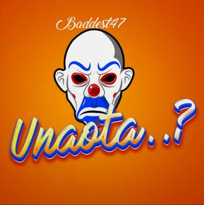 Download Audio by Baddest 47 – Unaota